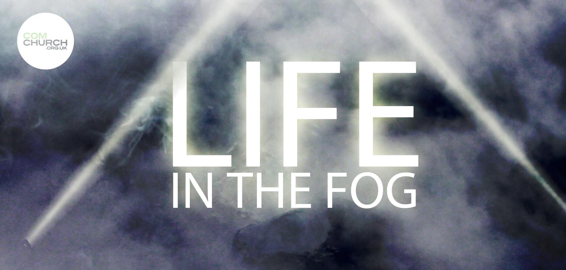 Living in the FOG