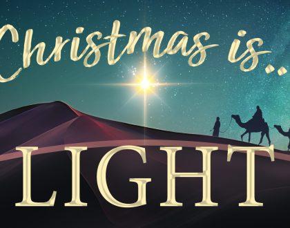 Christmas Is...Light
