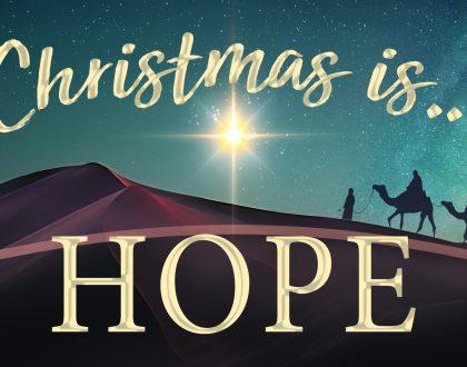 Christmas Is...Hope